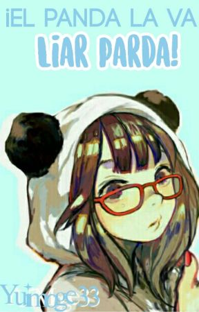 ¡El panda la va liar parda! by YuiMoge33