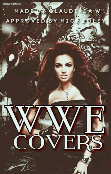 WWE COVERS {Closed}