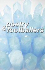 poetry & footballers by bartralona
