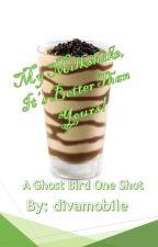 My Milkshake, It's Better Than Yours by divamobile