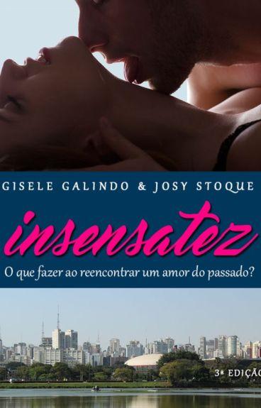 Insensatez - Gisele Galindo e Josy Stoque by GiseleGalindo