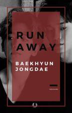 Run Away ▪ baekchen by hoonsome