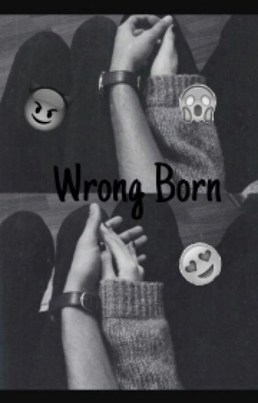 Wrong Born •SurrealPower•