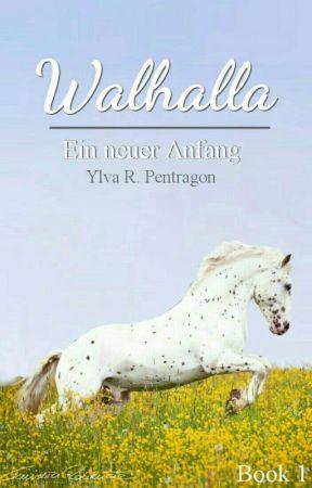 Walhalla: Ein neuer Anfang by Ya_Ptg