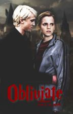 Obliviate |Dramione ✔ by smilingxqueen