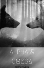 Alpha and Omega | h.s  fanfic | by TheQueen1628