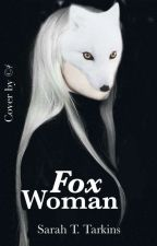 FoxWoman by CrazyTarkyna