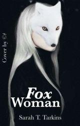 FoxWoman by CrazyTarkyna