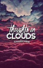 thoughts on clouds by HumansScareMe