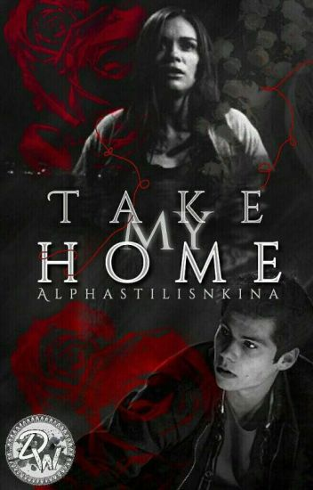 - Take My Home - Stydia (#Wattys2016)  {IN REVISIONE}
