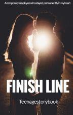Finish Line  by teenagestorybook