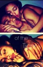EYE OF THE TIGER by camisha_neverscared