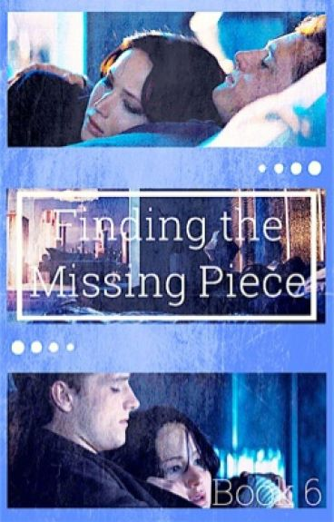 Finding the Missing Piece: Book 6