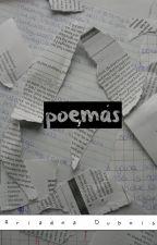 Poemas y más.  by LadyNoir931
