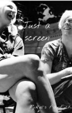 Just a screen//Rykel's FanFiction  by Lynch_95_Ratliff