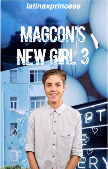 Magcon's New Girl 3♡