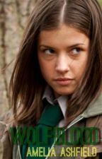 Wolfblood (Book One In The Wolfblood Series) by LiveLoveLaughPoop