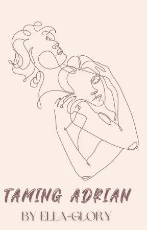 Taming Adrian by eggloria