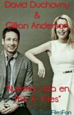 """David Duchovny & Gillian Anderson: """"Nuestra Vida En The X-Files""""  by Patt_Xphilo"""