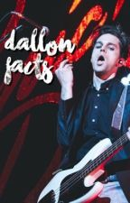 Dallon Facts by -TokyoMike