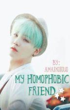 My Homophobic Friend | Yoonmin | BTS by AmaikoiOuO