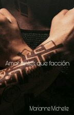 Amor antes que facción.  by MichelleDeAvila