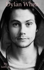 Dylan When by Love4ever43