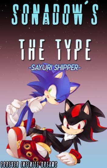 Sonadow's The Type... -Editando-