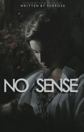 No Sense →jb Pov← MMW Book #2 terminada