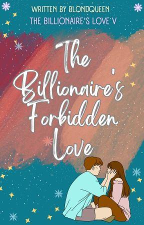 The Billionaire's Forbidden Love (Alpha 2) by BlondQueen