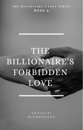 The Billionaire's Forbidden Love (Alpha 2)