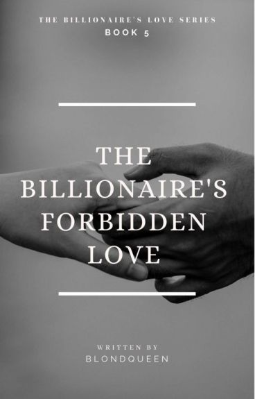 The Billionaire's Forbidden Love (Alpha 2)