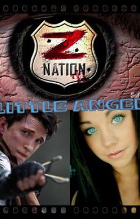 Little Angel [Z Nation ~ 10k] by mutedmusicgirl12