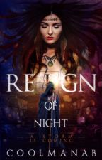 Reign of night by coolmanab
