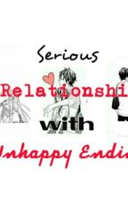 Serious Relationship w/ Unhappy Ending  by nicksssss18