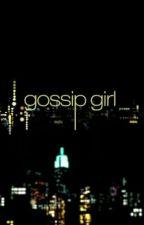 Gossip Girl no wattpad by XxGossipGirl_