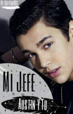 Mi Jefe (Austin Mahone Y Tu) by KatyfanKAC