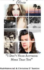 I Don't Need Anything More Than You     ||H.S|| by RubiValenciaS
