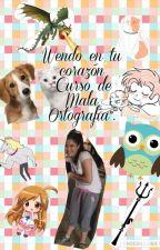 La Wendo de tu Corason-Curso de Mala Ortografía Incluida . by Louis210131