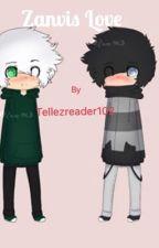 Zanvis love  by Tellezreader102