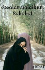 assalamualaikum sahabat (TAMAT) by fitria_nursyifa