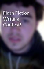 Flash Fiction Writing Contest! by MaxwellsSilberHammer