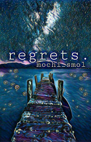 regrets. | zerlu