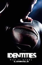 Identities (Superman) by 21_SourPatch_05