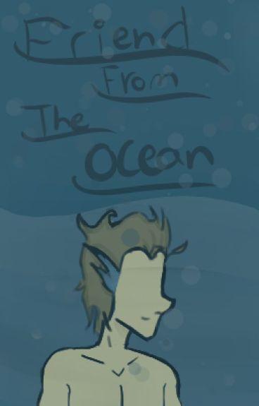 Friend From The Ocean (Sclies) Mer!Stiles