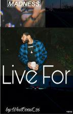 Live For X♡O The Weeknd (viví por ti) Fanfic by bangtanlauren