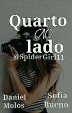 Quarto Ao Lado    Daniel Mologni  by SpiderGirl11