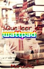 ¿Que Leer En Wattpad? by Maruu816