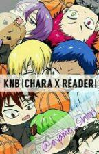 KnB [Chara X Reader]! Fanfic by Ayame_Shio