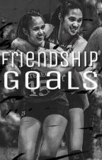 FRIENDSHIP GOALS by jeeelllaaa